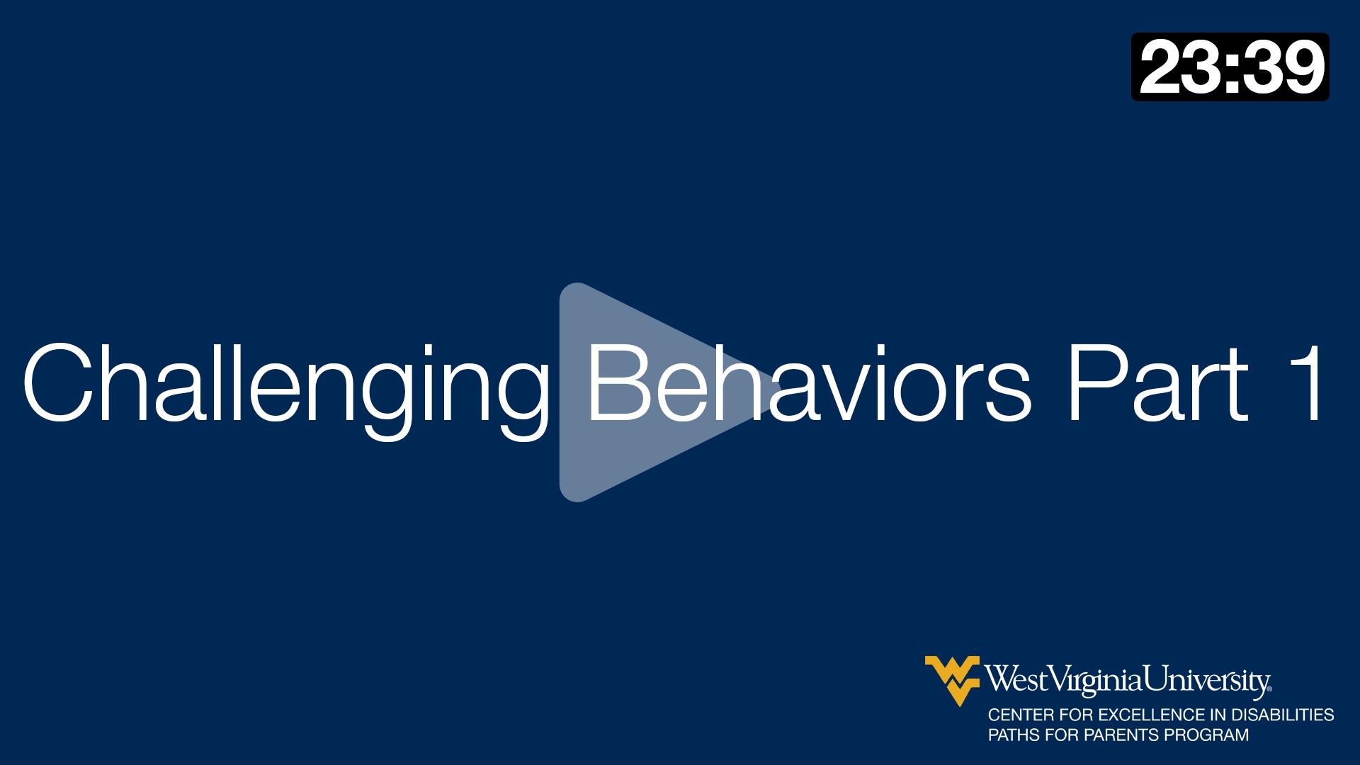 Understanding Challenging Behaviors Part 1
