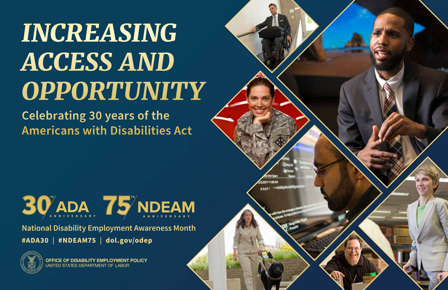 Increasing Access and Opportunity; Celebrating 30 years of the Americans with Disabilities Act; National Disibility Employment Awareness Month; Office of Disability Employment Policy; United States Department of Labor; WIPA