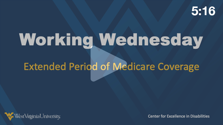 Extended Period of Medicare Coverage